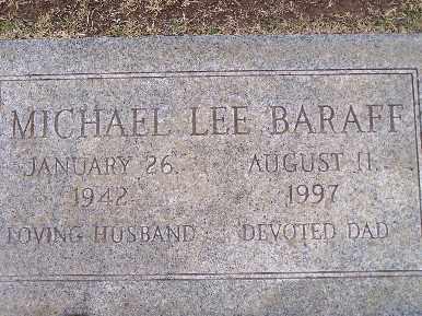 BARAFF, MICHAEL LEE - Mohave County, Arizona   MICHAEL LEE BARAFF - Arizona Gravestone Photos
