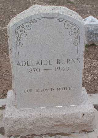 BAKER BURNS, ADELAIDE - Mohave County, Arizona | ADELAIDE BAKER BURNS - Arizona Gravestone Photos