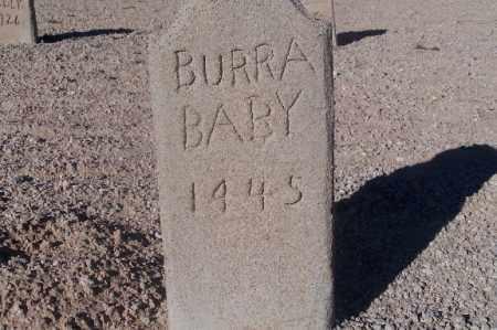 BURRA, (BABY) - Mohave County, Arizona   (BABY) BURRA - Arizona Gravestone Photos