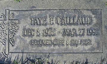 CAILLAUD, FAYE E - Mohave County, Arizona   FAYE E CAILLAUD - Arizona Gravestone Photos