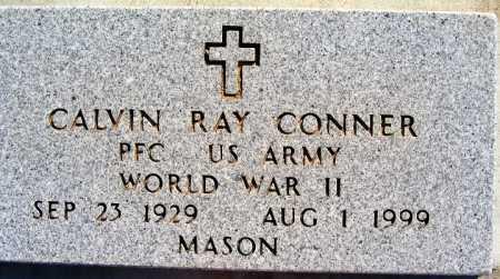 CONNER, CALVIN RAY - Mohave County, Arizona | CALVIN RAY CONNER - Arizona Gravestone Photos