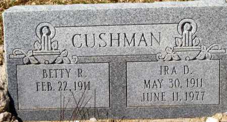 CUSHMAN, IRA D - Mohave County, Arizona | IRA D CUSHMAN - Arizona Gravestone Photos