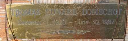 DOMSCHOT, THOMAS EDWARD - Mohave County, Arizona | THOMAS EDWARD DOMSCHOT - Arizona Gravestone Photos