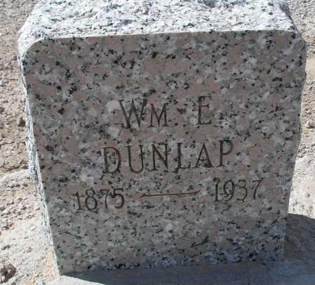DUNLAP, WM. E. - Mohave County, Arizona | WM. E. DUNLAP - Arizona Gravestone Photos