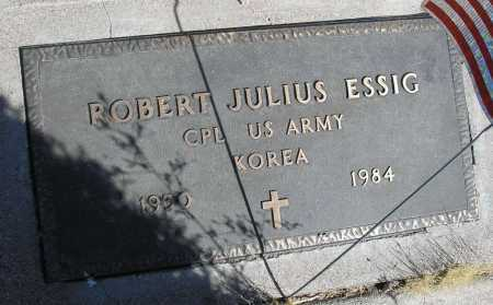 ESSIG, ROBERT JULIUS - Mohave County, Arizona   ROBERT JULIUS ESSIG - Arizona Gravestone Photos
