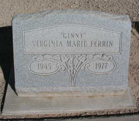 "FERRIN, VIRGINIA MARIE ""GINNY"" - Mohave County, Arizona 