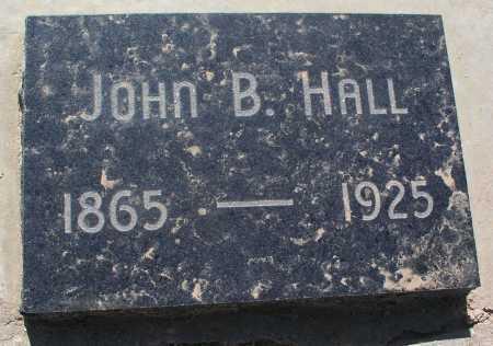 HALL, JOHN B. - Mohave County, Arizona | JOHN B. HALL - Arizona Gravestone Photos