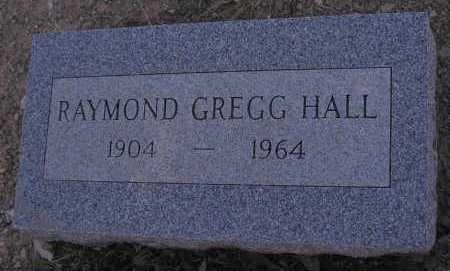 HALL, RAYMOND GREGG - Mohave County, Arizona | RAYMOND GREGG HALL - Arizona Gravestone Photos