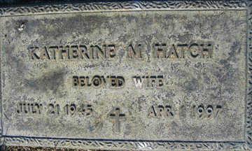 HATCH, KATHERINE M - Mohave County, Arizona | KATHERINE M HATCH - Arizona Gravestone Photos