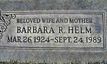 HELM, BARBARA R - Mohave County, Arizona | BARBARA R HELM - Arizona Gravestone Photos