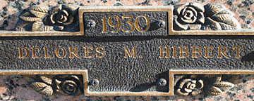 HIBBERT, DELORES M - Mohave County, Arizona | DELORES M HIBBERT - Arizona Gravestone Photos