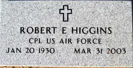 HIGGINS, ROBERT E - Mohave County, Arizona | ROBERT E HIGGINS - Arizona Gravestone Photos