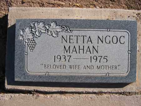 MAHAN, NETTA NGOC - Mohave County, Arizona | NETTA NGOC MAHAN - Arizona Gravestone Photos