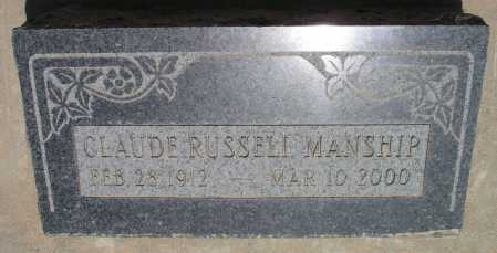 MANSHIP, CLAUDE RUSSELL - Mohave County, Arizona   CLAUDE RUSSELL MANSHIP - Arizona Gravestone Photos