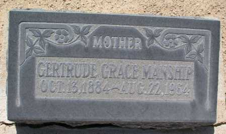 MANSHIP, GERTRUDE GRACE - Mohave County, Arizona | GERTRUDE GRACE MANSHIP - Arizona Gravestone Photos