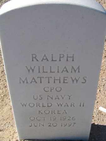MATTHEWS, RALPH WILLIAM - Mohave County, Arizona | RALPH WILLIAM MATTHEWS - Arizona Gravestone Photos