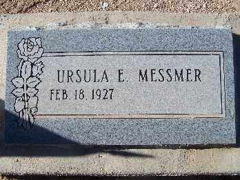 MESSMER, URSULA E. - Mohave County, Arizona   URSULA E. MESSMER - Arizona Gravestone Photos