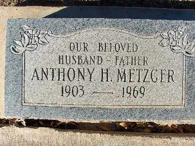 METZGER, ANTHONY H. - Mohave County, Arizona   ANTHONY H. METZGER - Arizona Gravestone Photos