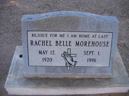 MOREHOUSE, RACHEL BELLE - Mohave County, Arizona   RACHEL BELLE MOREHOUSE - Arizona Gravestone Photos