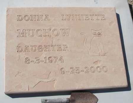 MUCHOW, DONNA LYNNETTE - Mohave County, Arizona | DONNA LYNNETTE MUCHOW - Arizona Gravestone Photos