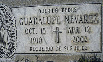 NEVAREZ, GUADALUPE - Mohave County, Arizona | GUADALUPE NEVAREZ - Arizona Gravestone Photos