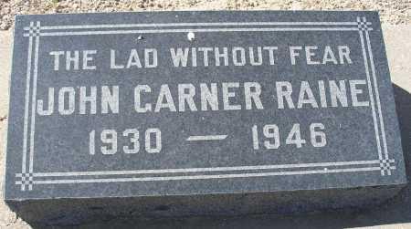 RAINE, JOHN GARNER - Mohave County, Arizona | JOHN GARNER RAINE - Arizona Gravestone Photos