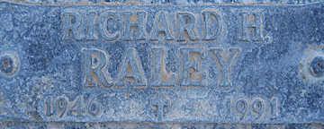 RALEY, RICHARD H - Mohave County, Arizona | RICHARD H RALEY - Arizona Gravestone Photos