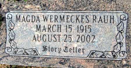 RAUH, MAGDA WRMECKES - Mohave County, Arizona   MAGDA WRMECKES RAUH - Arizona Gravestone Photos