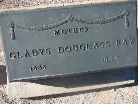 RAY, GLADYS DOUGLASS - Mohave County, Arizona | GLADYS DOUGLASS RAY - Arizona Gravestone Photos