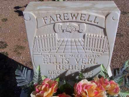 REBER, ELLIS VERL - Mohave County, Arizona | ELLIS VERL REBER - Arizona Gravestone Photos
