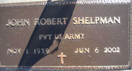 SHELPMAN, JOHN ROBERT - Mohave County, Arizona | JOHN ROBERT SHELPMAN - Arizona Gravestone Photos