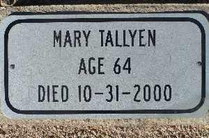 TALLYEN, MARY - Mohave County, Arizona   MARY TALLYEN - Arizona Gravestone Photos