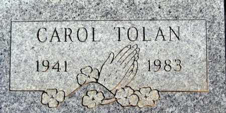 TOLAN, CAROL - Mohave County, Arizona   CAROL TOLAN - Arizona Gravestone Photos