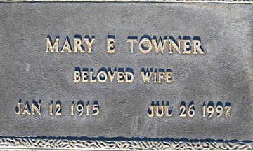 TOWNER, MARY E - Mohave County, Arizona | MARY E TOWNER - Arizona Gravestone Photos