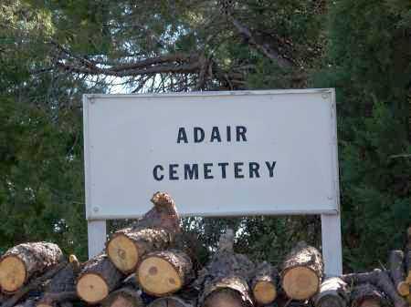 *ADAIR, CEMETERY SIGN - Navajo County, Arizona | CEMETERY SIGN *ADAIR - Arizona Gravestone Photos