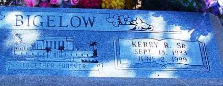 BIGELOW, SR., KERRY R. - Navajo County, Arizona | KERRY R. BIGELOW, SR. - Arizona Gravestone Photos
