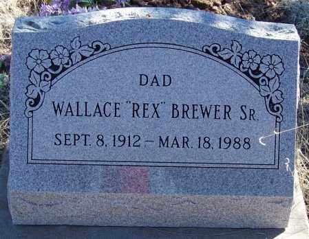 BREWER, SR., WALLACE (REX) - Navajo County, Arizona | WALLACE (REX) BREWER, SR. - Arizona Gravestone Photos