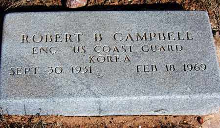 CAMPBELL, ROBERT B. - Navajo County, Arizona | ROBERT B. CAMPBELL - Arizona Gravestone Photos