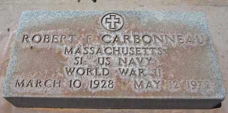 CARBONNEAU, ROBERT F. - Navajo County, Arizona | ROBERT F. CARBONNEAU - Arizona Gravestone Photos