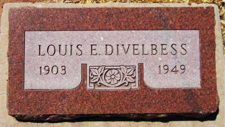 DIVELBESS, LOUIS E. - Navajo County, Arizona | LOUIS E. DIVELBESS - Arizona Gravestone Photos