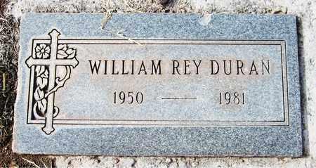 DURAN, WILLIAM REY - Navajo County, Arizona | WILLIAM REY DURAN - Arizona Gravestone Photos