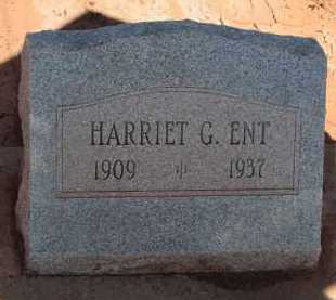 ENT, HARRIET G. - Navajo County, Arizona | HARRIET G. ENT - Arizona Gravestone Photos
