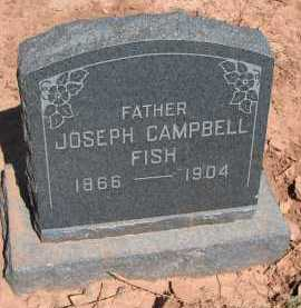 FISH, JOSEPH CAMPBELL - Navajo County, Arizona | JOSEPH CAMPBELL FISH - Arizona Gravestone Photos