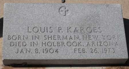 KARGES, LOUIS PAUL - Navajo County, Arizona | LOUIS PAUL KARGES - Arizona Gravestone Photos
