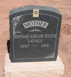 SAVAGE, HANNAH ADELINE HATCH - Navajo County, Arizona | HANNAH ADELINE HATCH SAVAGE - Arizona Gravestone Photos