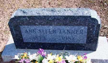 ALLEN TANNER, ANN ELIZABETH - Navajo County, Arizona | ANN ELIZABETH ALLEN TANNER - Arizona Gravestone Photos