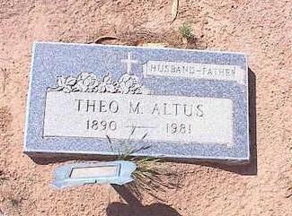 ALTUS, THEO M. - Pinal County, Arizona | THEO M. ALTUS - Arizona Gravestone Photos