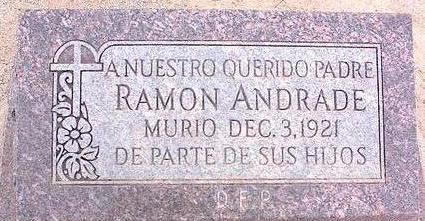 ANDRADE, RAMON - Pinal County, Arizona | RAMON ANDRADE - Arizona Gravestone Photos
