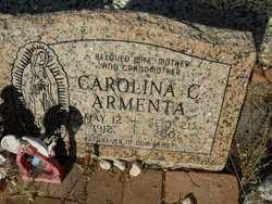 ARMENTA, CAROLINA - Pinal County, Arizona | CAROLINA ARMENTA - Arizona Gravestone Photos