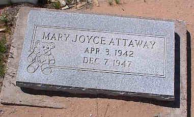ATTAWAY, MARY JOYCE - Pinal County, Arizona | MARY JOYCE ATTAWAY - Arizona Gravestone Photos